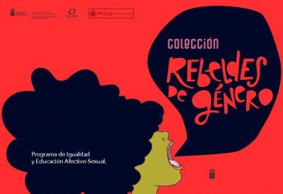 """Colección """"Rebeldes de Género"""""""